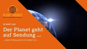 Planet Freiheit Startepisode