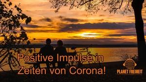 Positive Impulse in Zeiten von Corona